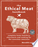 The Ethical Meat Handbook Book