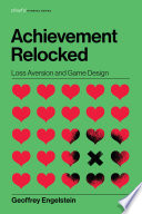 link to Achievement relocked : loss aversion and game design in the TCC library catalog