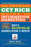 Official Get Rich Guide to Information Marketing