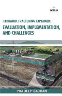 Hydraulic Fracturing Explained Book