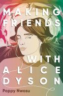 Making Friends with Alice Dyson Pdf/ePub eBook