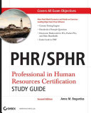 PHR / SPHR Professional in Human Resources Certification Study Guide