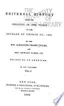 Universal History from the Creation of the World to the Decease of George III  1820