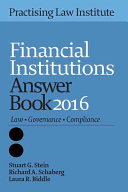 Financial Institutions Answer Book 2016