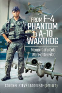 From F-4 Phantom to A-10 Warthog Book