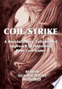 Coil Strike