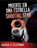 Muerte en una estrella   Shooting Star
