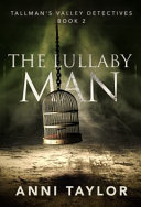 The Lullaby Man Book PDF