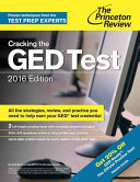 Cracking the GED Test with 2 Practice Exams  2016 Edition
