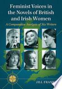 British and Irish Women Writers and the Women's Movement
