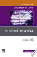 Precision Sleep Medicine, An Issue of Sleep Medicine Clinics - Ebook