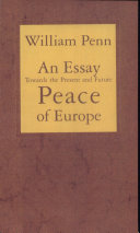 Pdf An Essay Towards the Present and Future Peace of Europe Telecharger