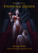 Pdf UNDYING QUEEN - BOOK ONE -
