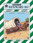 Westward Ho Thematic Unit