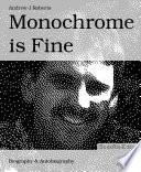 Monochrome is Fine