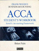 Frank Wood s Business Accounting ACCA Student s Workbook