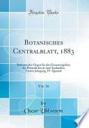 Botanisches Centralblatt, 1883, Vol. 16