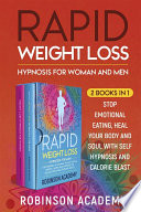 Rapid Weight Loss Hypnosis for Woman and Men  2 Books in 1