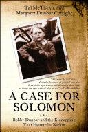 A Case for Solomon