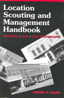 Location Scouting and Management Handbook
