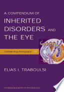 A Compendium of Inherited Disorders and the Eye Book