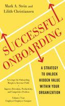 Successful Onboarding: Strategies to Unlock Hidden Value Within Your Organization Pdf/ePub eBook