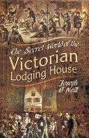 The Secret World of the Victorian Lodging House Pdf/ePub eBook