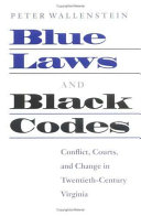 Blue Laws and Black Codes: Conflict, Courts, and Change in ...