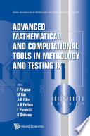 Advanced Mathematical and Computational Tools in Metrology and Testing IX Book
