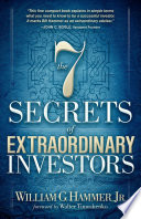 The 7 Secrets of Extraordinary Investors