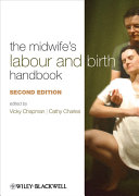 The Midwife s Labour and Birth Handbook