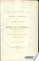 Memorial Addresses On The Life And Character Of John R Gamble A Representative From South Dakota Delivered In The House Of Representatives And In The Senate Fifty Second Congress