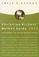 Christian Writers  Market Guide 2003