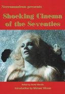 Shocking Cinema of the Seventies