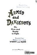 Armed and Dangerous   Fit  Firm and Ready to Fight Book PDF
