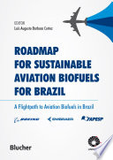 Roadmap for Sustainable Aviation Biofuels for Brazil Book