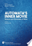 Automata   s Inner Movie  Science and Philosophy of Mind