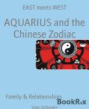 AQUARIUS and the Chinese Zodiac