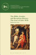 The Bible  Gender  and Reception History  The Case of Job s Wife