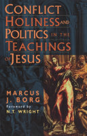 Conflict  Holiness  and Politics in the Teachings of Jesus