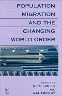 Population Migration and the Changing World Order Book