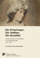 Pdf The Picturesque, The Sublime, The Beautiful: Visual Artistry in the Works of Charlotte Smith (1749-1806) Telecharger