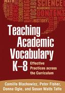 Teaching Academic Vocabulary K 8