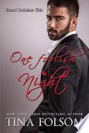One Foolish Night (Eternal Bachelors Club #4)