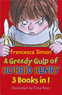 A Greedy Gulp of Horrid Henry 3-in-1