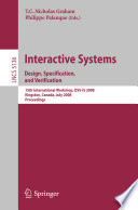 Interactive Systems Design Specification And Verification Book PDF