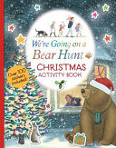 We re Going on a Bear Hunt  Christmas Activity Book