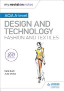 My Revision Notes: AQA A-Level Design and Technology: Fashion and Textiles