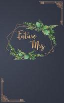 Future Mrs Book PDF