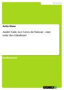 André Gide, Les Caves du Vatican - eine sotie des Glaubens?